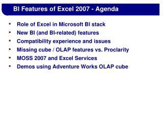 BI Features of Excel 2007 - Agenda