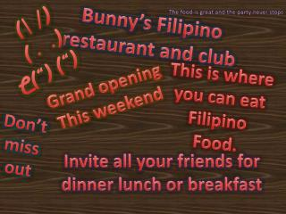 Bunny�s Filipino restaurant and club