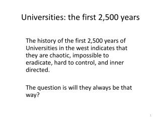 Universities: the first 2,500 years