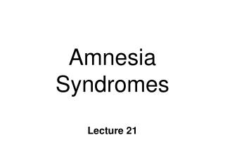 amnesia syndromes