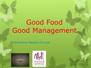 Good Food  Good Management