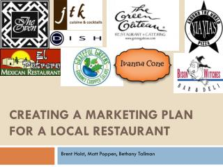 CREATING a Marketing Plan For a local restaurant