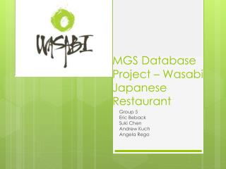 MGS Database Project – Wasabi Japanese Restaurant