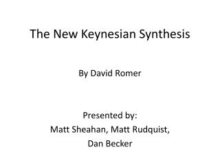 The New Keynesian Synthesis