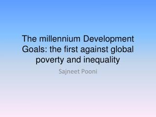 The millennium Development Goals: the first against global poverty and inequality