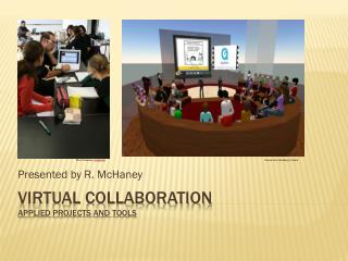 Virtual Collaboration Applied Projects and tools