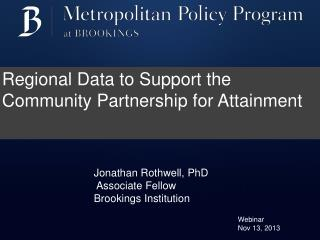 Regional Data to Support the Community Partnership for Attainment
