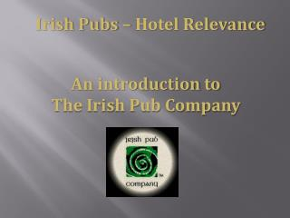 Irish Pubs – Hotel Relevance