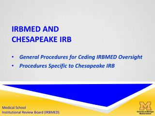 IRBMED and Chesapeake IRB