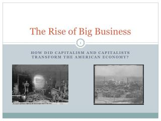 The Rise of Big Business