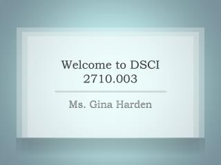 Welcome to DSCI 2710.003