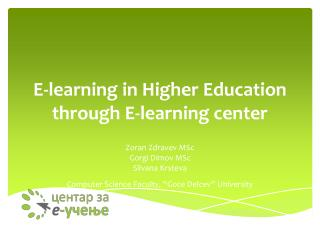 E-learning in Higher Education through E-learning center