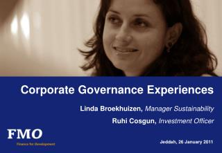 Corporate Governance Experiences Linda Broekhuizen,  Manager Sustainability Ruhi  Cosgun ,  Investment Officer