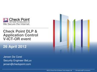 Check Point  DLP &  Application Control V-ICT-OR event 26 April 2012