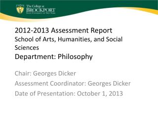 2012-2013 Assessment Report School of Arts, Humanities, and Social Sciences Department: Philosophy