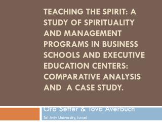Ora  Setter &  Tova Averbuch Tel Aviv University, Israel