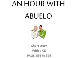 an hour with abuelo