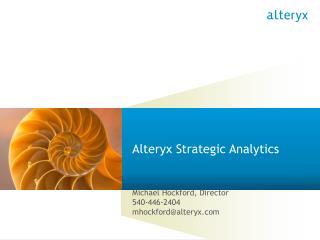 Alteryx Strategic Analytics