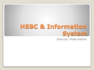 HSBC & Information System