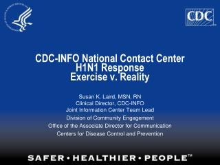 CDC-INFO National Contact Center H1N1 Response Exercise v. Reality