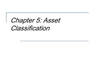 Chapter 5: Asset Classification