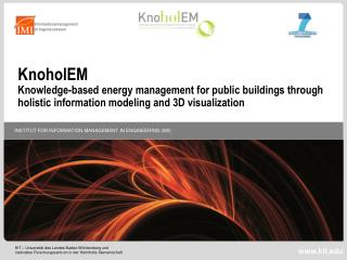 KnoholEM Knowledge-based energy management for public buildings through holistic information modeling and 3D visualizat