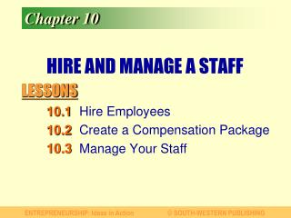 HIRE AND MANAGE A STAFF