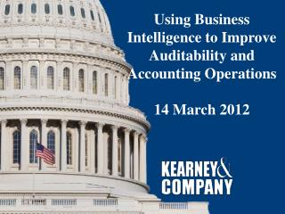 Using Business Intelligence to Improve Auditability and Accounting Operations 14  March  2012