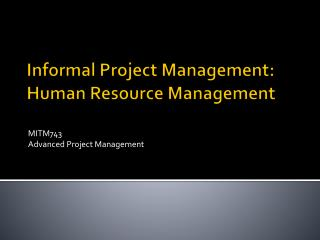 Informal Project Management: Human Resource Management