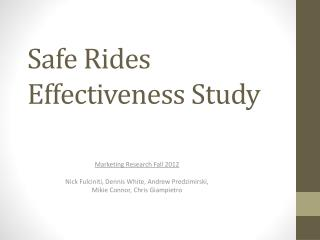 Safe Rides Effectiveness Study