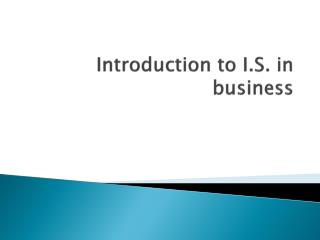 Introduction to I.S. in business