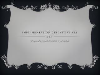 Implementation  csr  initiatives