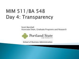MIM 511/BA 548 Day 4: Transparency