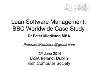 Lean Software Management: BBC Worldwide Case Study