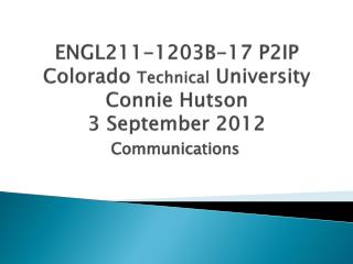 E NGL211-1203B-17 P2IP Colorado  Technical  University Connie Hutson 3 September 2012