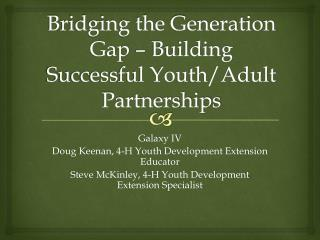 Bridging the Generation Gap – Building Successful Youth/Adult Partnerships