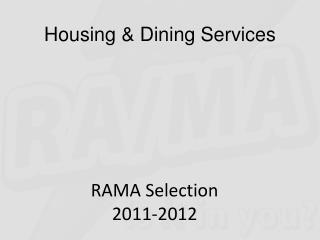 RAMA Selection 2011-2012