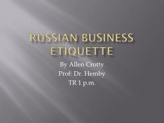 Russian Business Etiquette