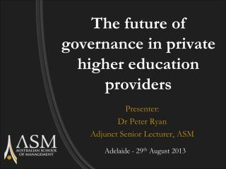 The future of governance in private higher education providers