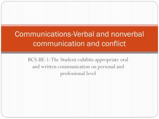 Communications-Verbal and nonverbal communication and conflict