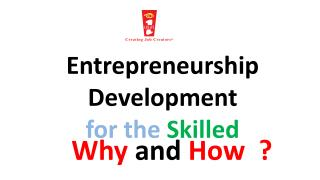 Entrepreneurship Development  for the  Skilled