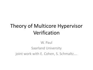 Theory of  Multicore  Hypervisor Verification