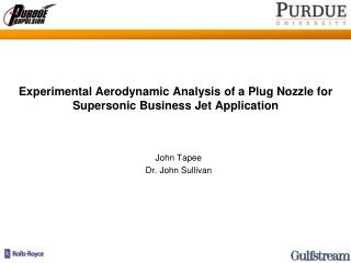 Experimental Aerodynamic Analysis of a Plug Nozzle for Supersonic Business Jet Application