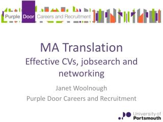 MA Translation Effective CVs,  jobsearch  and networking