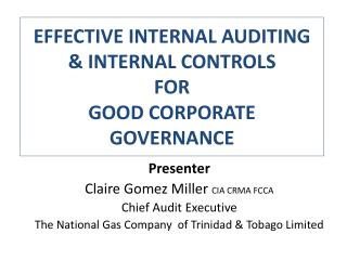 EFFECTIVE INTERNAL AUDITING & INTERNAL CONTROLS FOR  GOOD CORPORATE GOVERNANCE