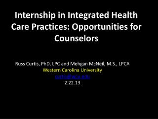 Internship in Integrated Health Care Practices: Opportunities for Counselors