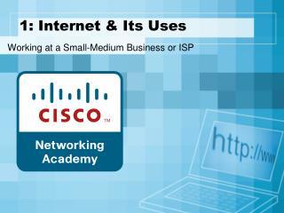 1: Internet & Its Uses