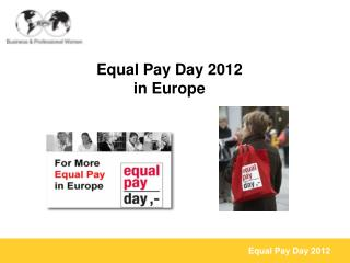 Equal  Pay  Day 2012 in Europe