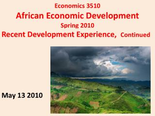 Economics 3510 African Economic Development Spring 2010