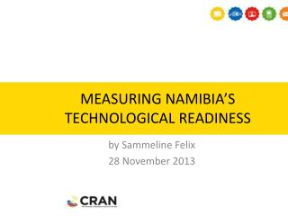 MEASURING NAMIBIA'S TECHNOLOGICAL READINESS